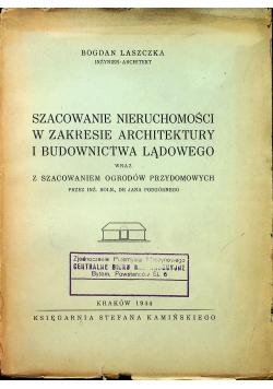 Szacowanie nieruchomości w zakresie architektury i budownictwa lądowego 1944 r.