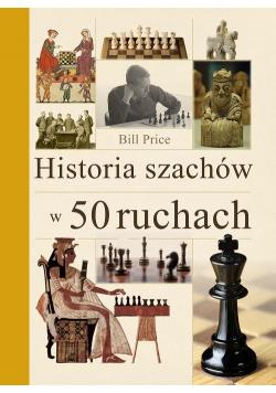 Historia szachów w 50 ruchach