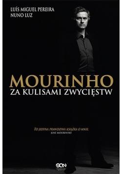 Mourinho Za kulisami zwycięstw