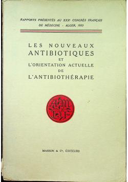 Les nouveaux antibiotiques et l orientation actuelle de l antibiotherapie