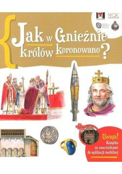 Jak w Gnieźnie królów koronowano?