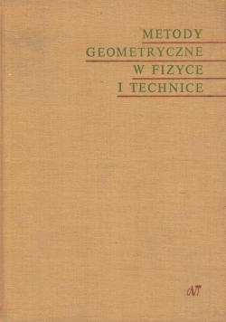 Metody geometryczne w fizyce i technice