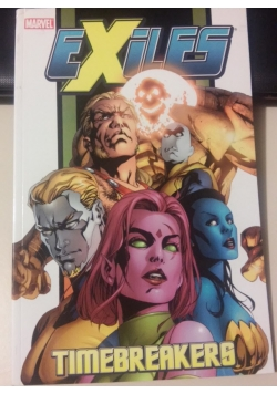 Exiles Time breakers