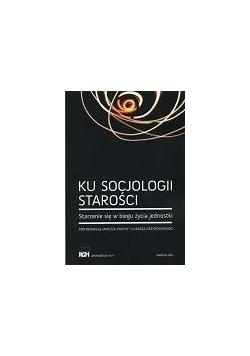 Ku socjologii starości