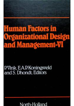 Human Factors in Organizational Design and Management VI