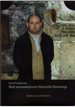 Myśl personalistyczna Wojciecha Słomskiego