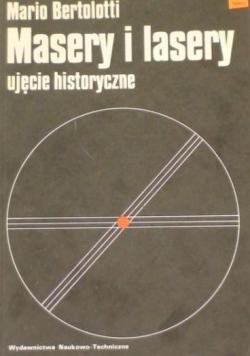 Masery i lasery ujęcie historyczne