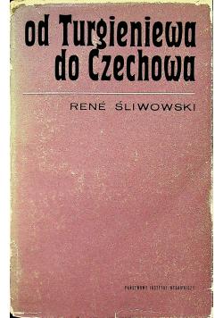 Od Turgieniewa do Czechowa plus dedykacja Śliwowskiego