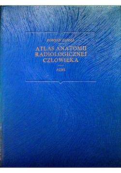 Atlas Anatomii Radiologicznej człowieka