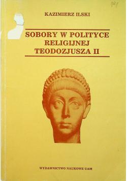 Sobory w polityce religijnej Teodozjusza II