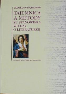 Tajemnice a metody ze stanowiska wiedzy o literaturze