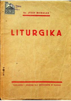 Liturgika czyli Wykład obrzędów kościoła katolickiego 1932r