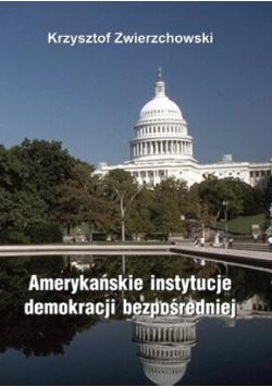 Amerykańskie instytucje demokracji bezpośredniej