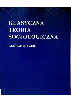 Klasyczna teoria socjologiczna
