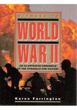 Witness To Word War II