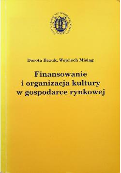 Finansowanie i organizacja kultury w gospodarce rynkowej