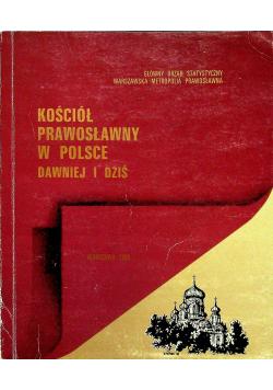 Kościół prawosławny w Polsce dawniej i dziś