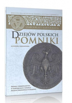 Dziejów polskich pomniki