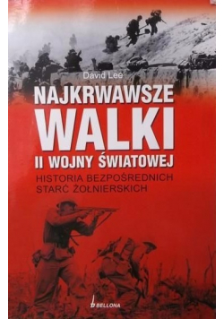 Najkrwawsze walki II wojny światowej