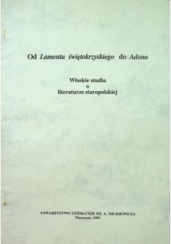 Od Lamentu świętokrzyskiego do Adona Włoskie studia o literaturze staropolskiej