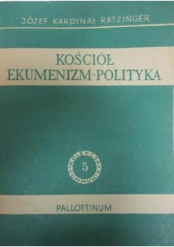Kościół ekumenizm - polityka
