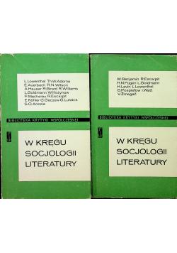 W kręgu socjologii Literatury Tom I i II