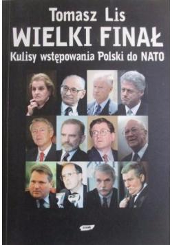 Wielki Finał Kulisy wstępowania Polski do NATO