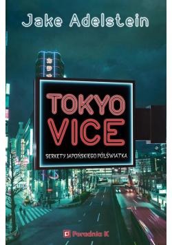 Tokyo Vice. Sekrety japońskiego półświatka