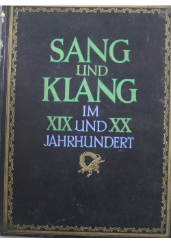 Sang  und Klang Im  XIX und XX Jahrhundert około 1920 r.