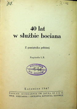 40 lat w służbie bociana 1947 r.