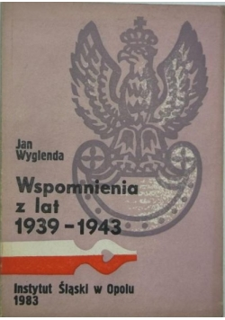 Wspomnienia z lat 1939 - 1943