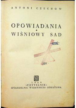 Opowiadania wiśniowy sad 1949r