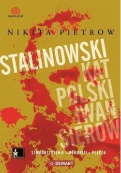 Stalinowski kat Polski Iwan Sierow
