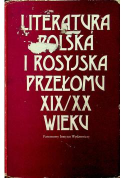Literatura polska i rosyjska przełomu XIX/XX wieku