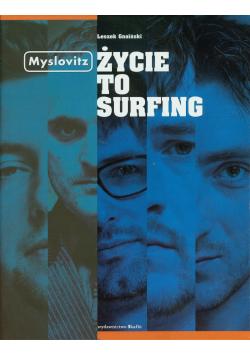 Myslovitz Życie to surfing