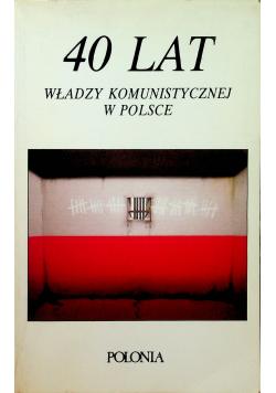 40 lat władzy komunistycznej w Polsce