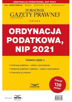 Ordynacja podatkowa ,NIP 2021. Podatki-Przewodnik