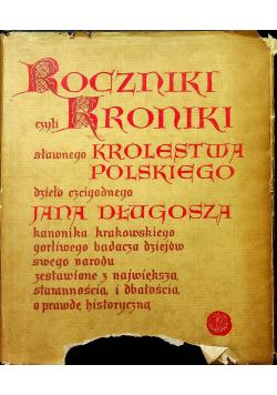 Roczniki czyli Kroniki sławnego Królestwa Polskiego księga 1 i 2
