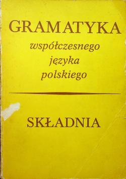 Gramatyka współczesnego języka polskiego Składnia