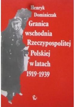 Granica wschodnia Rzeczypospolitej Polskiej w latach 1919 1939