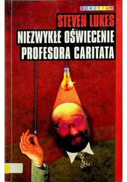 Niezwykłe oświecenie profesora Caritata