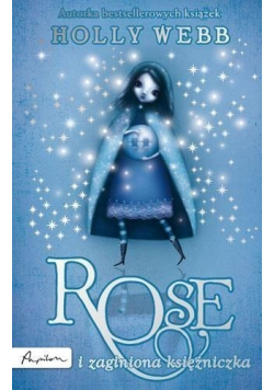 Rose i zaginiona księżniczka