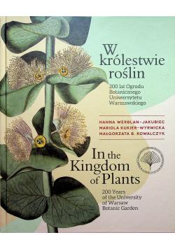 W królestwie roślin 200 lat Ogrodu Botanicznego