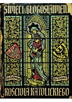 Święci i błogosławieni kościoła katolickiego 1947 r