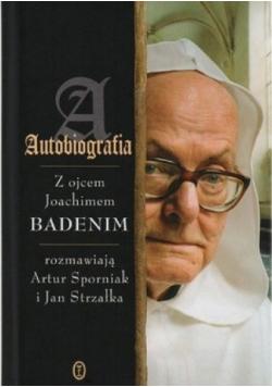 Autobiografia Z ojcem Joachimem Badenim
