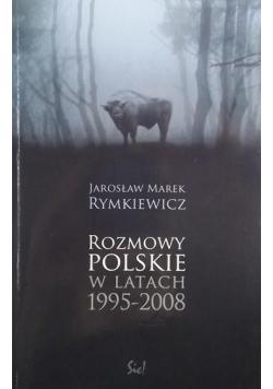 Rozmowy Polskie w latach 1995 2008