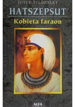 Hatszepsut Kobieta faraon