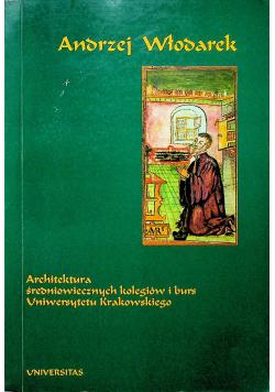 Architektura średniowiecznych kolegiów i burs Uniwersytetu Krakowskiego