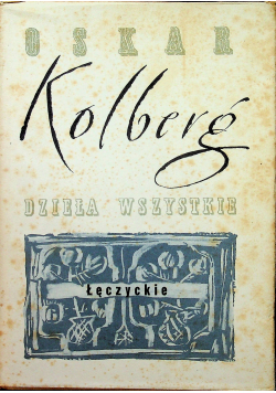Kolberg Dzieła wszystkie Tom 22 reprint z 1889r