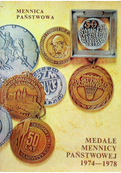 Medale Mennicy Państwowej 1974  1978